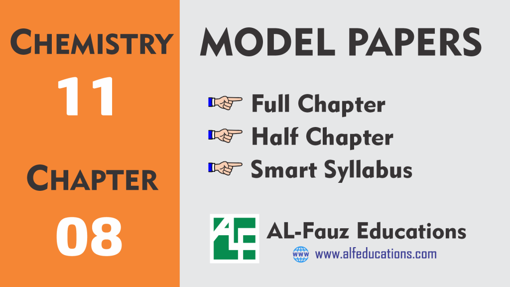 Chemistry 11 Chapter 8, Chemistry 11 Model Papers, Chemistry Chapter 8 Complete, Chemistry Chapter 8 First Half, Chemistry Chapter 8 Second Half, Chemistry Short Syllabus Test, First Half Chapter 8, Full Chapter, Half Chapter, Punjab Textbook Board, Second Half Chapter 8